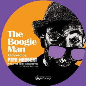 The Boogie Man feat. Andre Espeut - When The Funk Rains Down (remixes) [Imagenes]