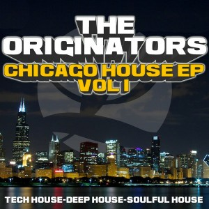 The Originators - Chicago House Music EP Vol#1 [Music Plant]