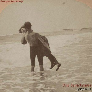 The Sunchasers - Girlfriend [Grouper Recordings]