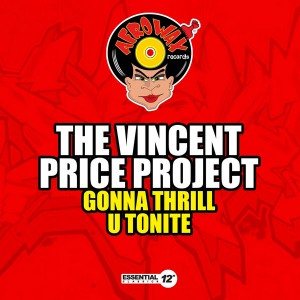 The Vincent Price Project - Gonna Thrill U Tonite [Essential 12 Inch Classics]