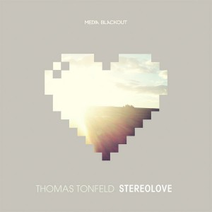 Thomas Tonfeld - Stereolove [Media Blackout]