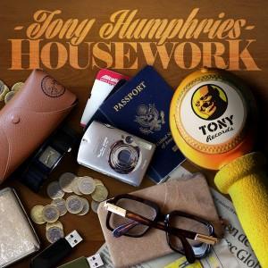 Tony Humphries - Housework [Tony Records]