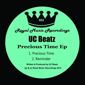 UC Beatz - Precious Time EP [Royal Music Recordings]