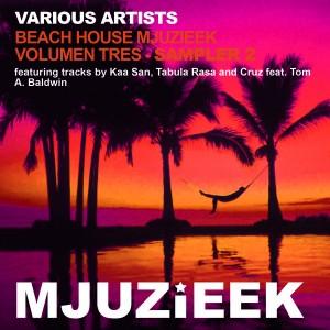 Various Artists - Beach House Mjuzieek - Volumen Tres - Sampler 1 [Mjuzieek Digital]
