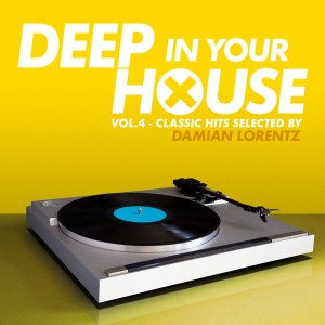 Various Artists - Deep in Your House, Vol. 4 - Classic Hits Selected By Damian Lorentz [Serial Records]