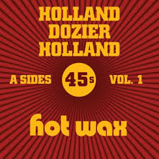 Various Artists - Hot Wax A-Sides Vol 1 (The Holland Dozier Holland 45s) [Harmless]