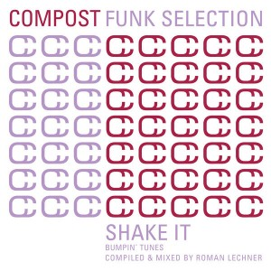 Various - Compost Funk Selection - Shake It - Bumpin' Tunes [Compost]