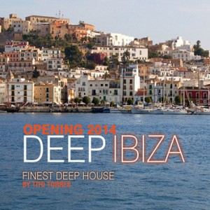 Various - Deep Ibiza Opening 2014 Finest Deep House [Chic Music France]