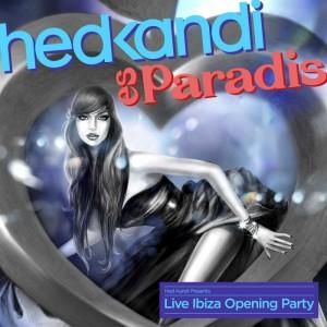Various - Hed Kandi Live Es Paradis (Ibiza Opening Party 2014) [Hed Kandi]