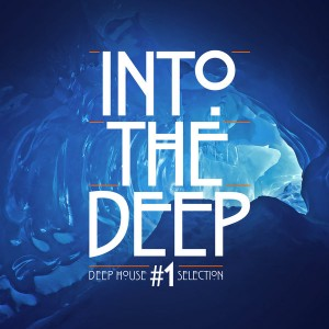 Various - Into The Deep 1 - Deep House Selection [Be Yourself Music]