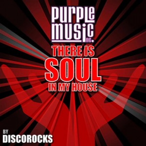 Various - There Is Soul in My House - Discorocks [Purple Music]