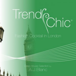 Various - Trendy Chic - Fashion Cocktail In London [FMC]
