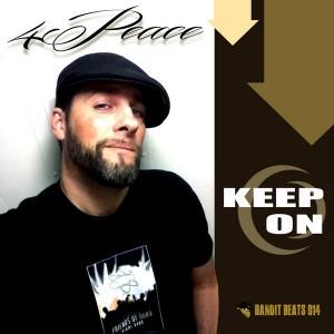 4Peace - Keep On [Bandit Beats]