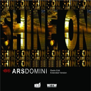 ARS Domini - Shine On [Welcome To The Weekend]