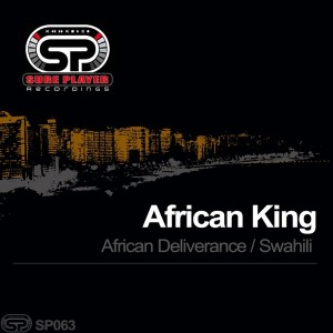 African King - African Deliverance [SP Recordings]