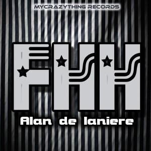 Alan De Laniere - F.H.H [Mycrazything Records]