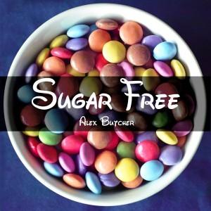 Alex Butcher - Sugar Free [Butcher Music]