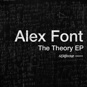 Alex Font - The Theory EP [Nite Grooves]