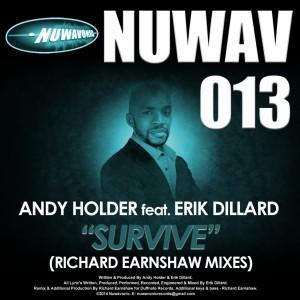 Andy Holder feat. Erik Dillard - Survive (Richard Earnshaw Mixes) [Nuwavonic]
