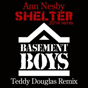 Ann Nesby - Shelter (2014 Remix) [Basement Boys]