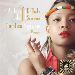 Anthony DeThabo feat. Lebo Snookums - LomLisa Ngowam [1me-TarDreadz Entertainment]
