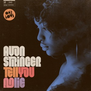 Avon Stringer - Tell You No Lie [Onelove]