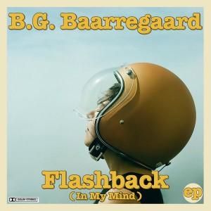 B.G. Baarregaard - Flashback (In My Mind) [Silhouette Music]