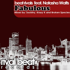 Beat Rivals feat. Natasha Watts - Fabulous [Rival Beat Records]