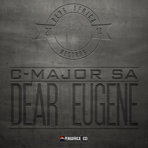 C-Major SA - Dear Eugene [Peng Africa]