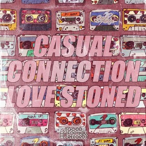 Casual Connection - Love Stoned [Good For You Records]