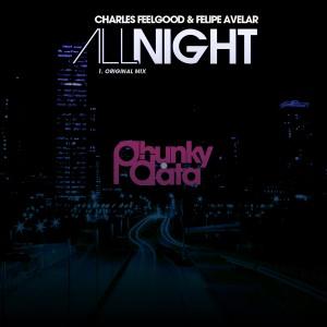Charles Feelgood & Felipe Avelar - All Night [Phunky Data]