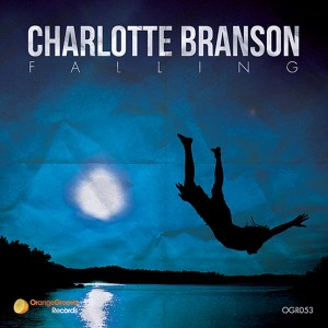 Charlotte Branson - Falling [Orange Groove Records]