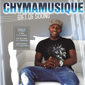 Chymamusique - Gift Of Sound [House Afrika]