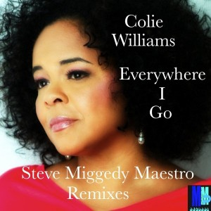 Colie Williams - Everywhere I Go (Remixes) [MMP Records]