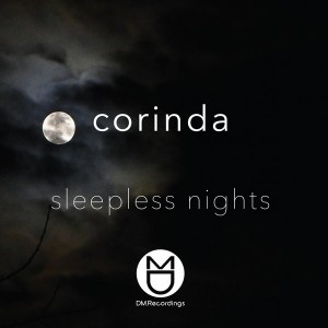 Corinda - Sleepless Nights [DM.Recordings]