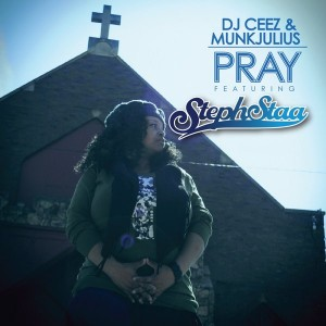 DJ Ceez & Munkjulius feat. StephStaa - Pray [Sounds Of Ali]