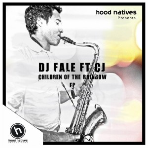 DJ Fale & CJ - Children of The Rainbow [Hood Natives]