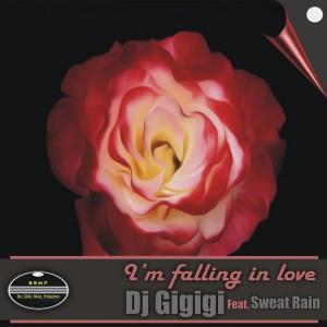 DJ Gigigi feat. Sweat Rain - I'm Falling In Love [BGMP Records]