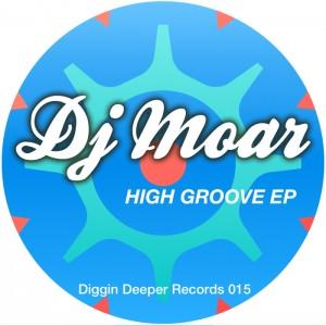 DJ Moar - High Groove EP [Diggin Deeper]