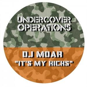DJ Moar - It's My Kicks [Undercover Operations]