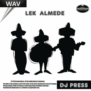 DJ Press - Lek Almede [BGMP Records]