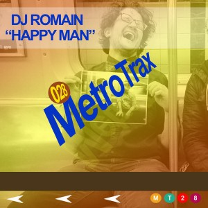 DJ Romain - Happy Man [Metro Trax]
