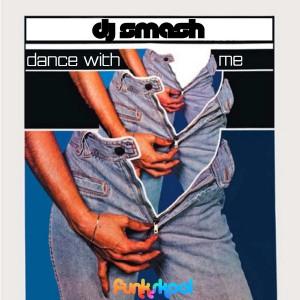 DJ Smash - Dance With Me [Funkskool Digital]
