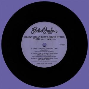 Danny Cruz & Dirty Disco Stars - Think (Incl. Remixes) [Pocket Jacks Trax]