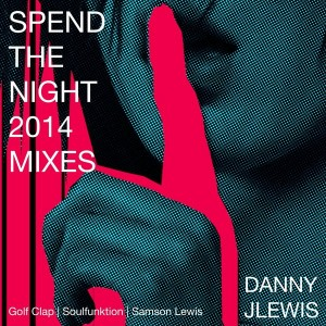 Danny J Lewis - Spend the Night [Ruff Trx Records]