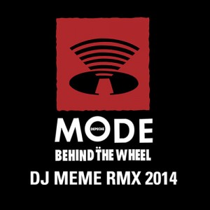 Depeche Mode - Behind the Wheel (DJ Meme 2014)
