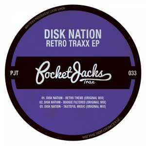 Disk Nation - Retro Traxx EP [Pocket Jacks Trax]