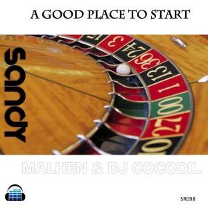 Dj Cocodil & Malhen - A GOOD PLACE TO START [Sandy Records]