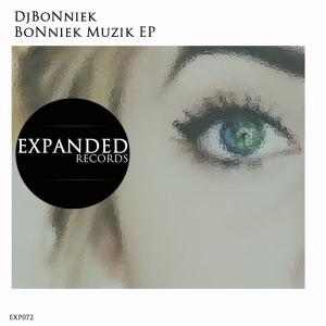 DjBoNniek - BoNniek Muzik EP [Expanded Records]