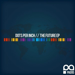 Dots Per Inch - The Future EP [Planet Acetate Records]